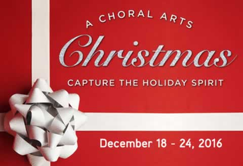 The Choral Arts Society of Washington presents A Choral Arts Christmas