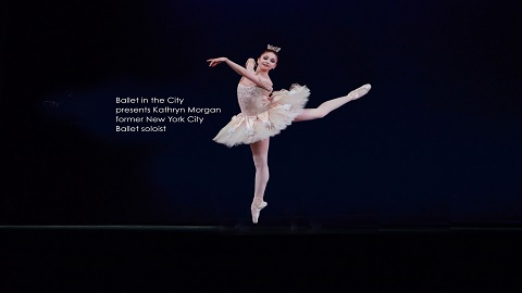 Ballet in the City presents Kathryn Morgan, former New York City Ballet soloist